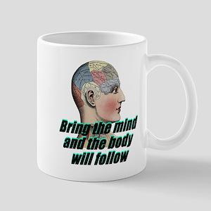 mind-will-follow2 Mugs