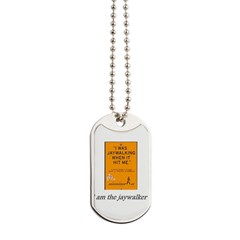 jaywalking Dog Tags
