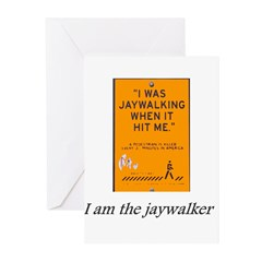 jaywalking Greeting Cards