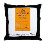 jaywalking Throw Pillow