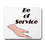 be-of-service Mousepad