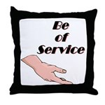 be-of-service Throw Pillow