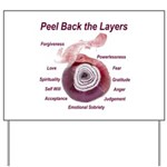 peel-back-layers Yard Sign