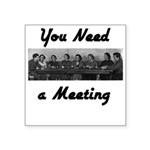 you-need-meeting Sticker