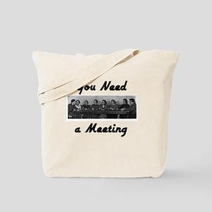 you-need-meeting Tote Bag