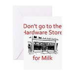 hardware-store-milk Greeting Cards