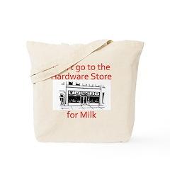 hardware-store-milk Tote Bag
