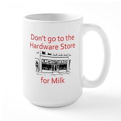 hardware-store-milk Mugs