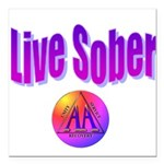 live-sober-aa Square Car Magnet 3
