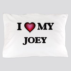 I love Joey Pillow Case