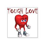 tough-love Sticker