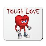 tough-love Mousepad