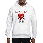 tough-love Sweatshirt
