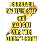 survived-fifth-step Square Car Magnet 3