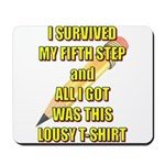survived-fifth-step Mousepad