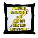 survived-fifth-step Throw Pillow