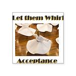 let-them-whirl Sticker