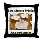 let-them-whirl Throw Pillow
