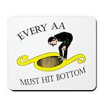 must-hit-bottom Mousepad