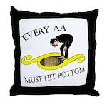 must-hit-bottom Throw Pillow