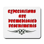 expectations Mousepad