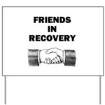 FRIENDS-RECOVERY Yard Sign