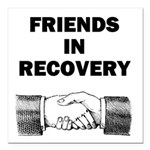 FRIENDS-RECOVERY Square Car Magnet 3