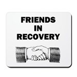 FRIENDS-RECOVERY Mousepad
