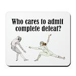 complete-defeat Mousepad