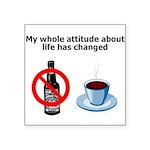 attitude-life-changed Sticker