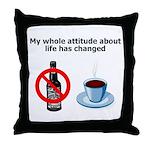 attitude-life-changed Throw Pillow