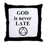 God is never late Throw Pillow