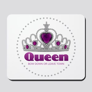 Bow Down or Leave Town Mousepad