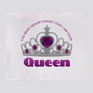 I Am Your Queen Throw Blanket
