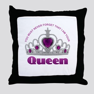 I Am Your Queen Throw Pillow