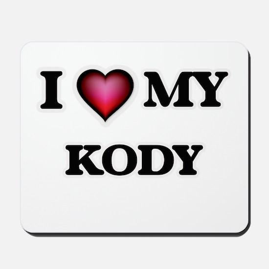 I love Kody Mousepad