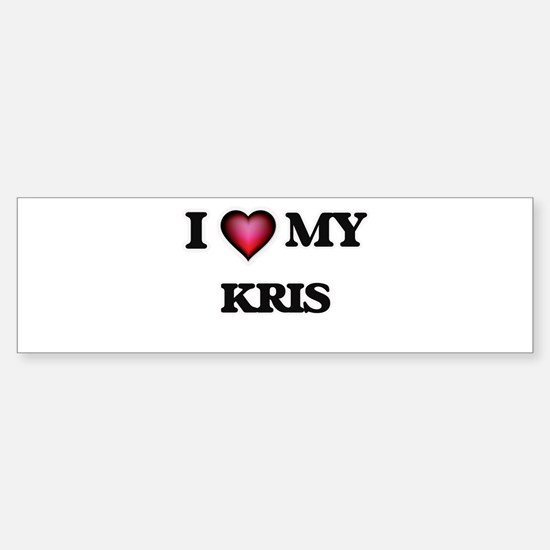 I love Kris Bumper Bumper Bumper Sticker