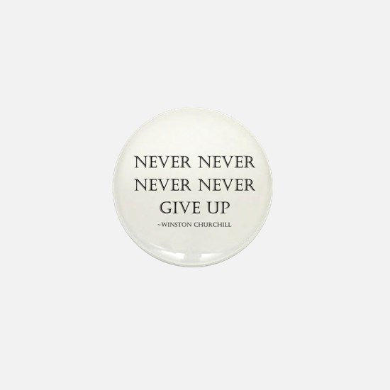 Never Give Up Mini Button