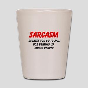 Sarcasm Shot Glass