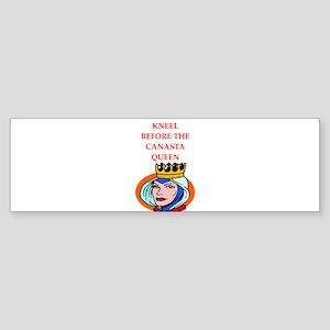 Canasta joke Bumper Sticker