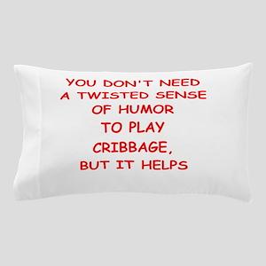Cribbage joke Pillow Case