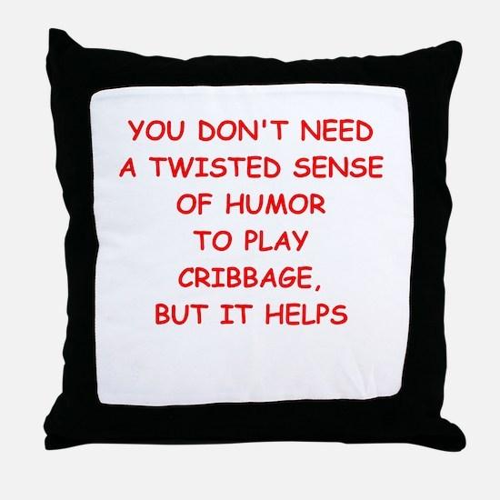 Cribbage joke Throw Pillow