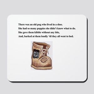 Old Mother Pug In A Shoe Mousepad