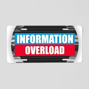 Information Overload Aluminum License Plate