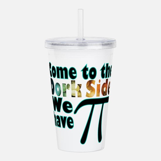 Come to the Dork Side, Acrylic Double-wall Tumbler