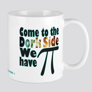 Come to the Dork Side, we have Pi Mugs