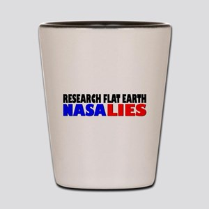 Research Flat Earth NASA LIES Shot Glass