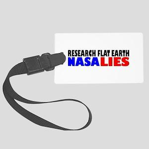 Research Flat Earth Nasa Lies Large Luggage Tag