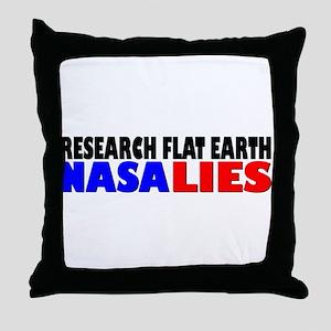 Research Flat Earth NASA LIES Throw Pillow