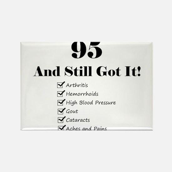 95 Still Got It 1C Magnets
